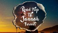 Permalink ke Road Trip To Jannah Forever