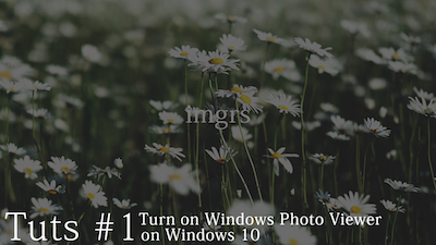 Permalink ke [Tutorial] How to use Windows Photo Viewer on Windows 10